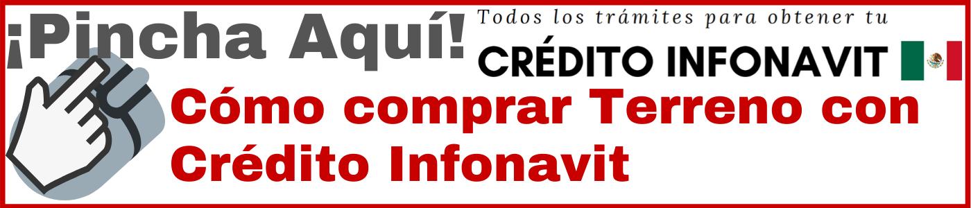 Comprar terreno con crédito Infonavit